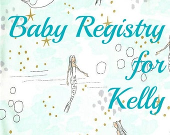 Baby Registry for Kelly