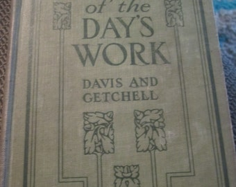 Stories of the Day's Work Davis and Getchell Ginn and Company 1921 Vintage Book