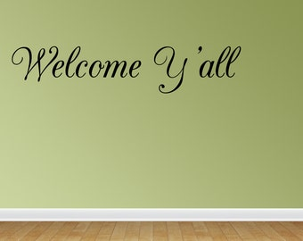 Wall Decal Quote Welcome Y'all Inspirational Sticker Home Decor (JR797)