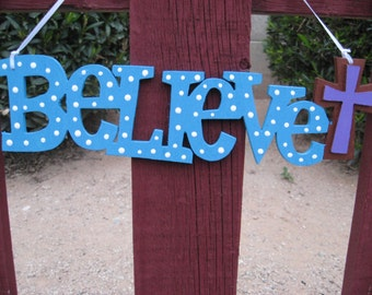 Believe Wall Hanging Sign Plaque Turquoise