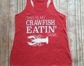 Crawfish Tank Top/ This is my crawfish shirt/ Crawfish boil shirt/ crawfish boil/ nola shirt/ womens tanks top/ crawfish shirt/