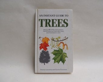 An Instant Guide to Trees, by Eleanor Lawrence and Cecilia Fitzsimons, 1985 Bonanza Books