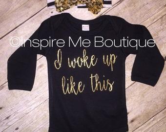 baby girl outfit, baby shower gift, I woke up like this black bodysuit, woke up, gold glitter