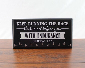 Running Medal Holder  Keep Running the Race that is set before you With Endurance Hebrews