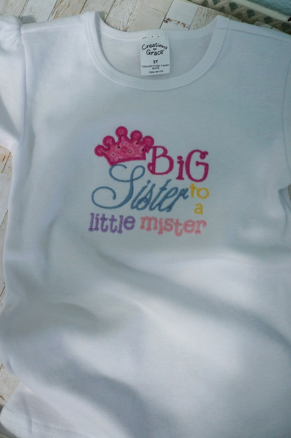 Big sister to a little mister t shirt,  cute white T shirt with diva crown and saying.  Crown has a little sparkle.