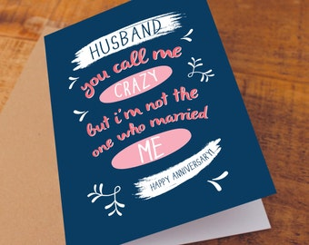 Happy Anniversary Card / for husband / Funny Anniversary Card / husband anniversary card