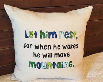 Let Him Rest Pillow