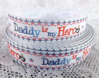 Daddy ribbon Daddy is my hero grosgrain ribbon 7/8 hero daddy ribbon