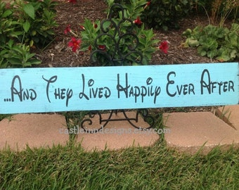 Disney Wedding Decor Sign | And They Lived Happily Ever After | Reception Sign | Destination Wedding Decor | Disney Themed Gift