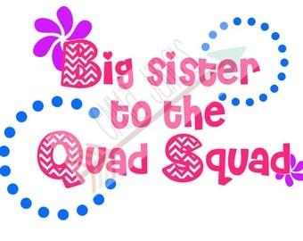 BIG SISTER to the Quad Squad SVG Cut File