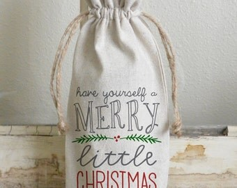 Have Yourself a Merry Little Christmas Wine Bag_holiday, wine, present, party favor, wedding favor, gift bag, party, hostess gift