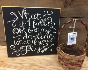 What if I Fall Oh But My Darling What If you FLY Scripture Subway Art Wooden Primitive Sign Painting Inspirational Nursery Teen graduation