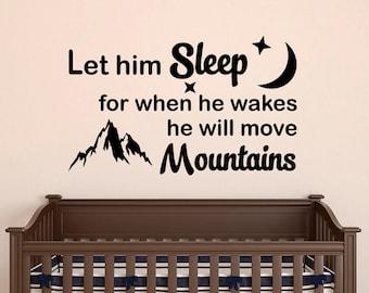 Let Him Sleep Wall Decal