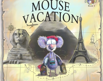 Mouse Vacation (Book 4 in the Happy the Pocket Mouse series)