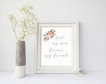 first mom forever friend 8x10 mothers day floral art print instant download