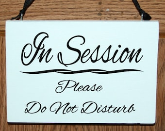 in session please do not disturb wood door hanger sign