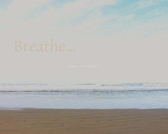 Sandy Beach Decor ~ Breathe Inspirational Wall Art ~ Beach Photo ~ Turquoise Ocean Print ~ Typography Art ~ Minimalist Print ~ Coastal Art