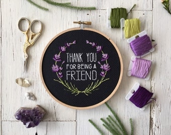 Thank You For Being A Friend Cross Stitch - Golden Girls Cross Stitch - Subversive Cross Stitch
