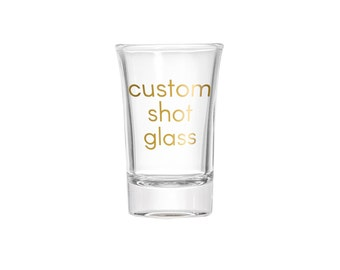 Custom Shot Glass | 1.5 oz. | Choose Your Font & Color | Personalized Gift