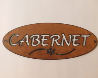 Cabernet Wine sign made out of rusted metal