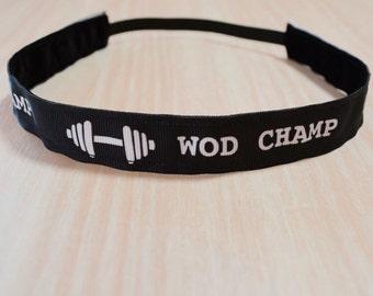 Non-Slip Headband - Crossfit, WOD Champ