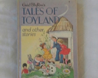 Tales of toyland and other stories by Enis blyton