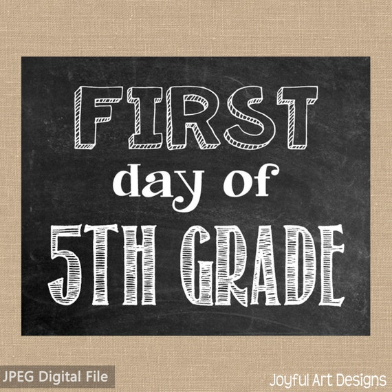 First Day of 5th Grade Chalkboard PRINTABLE Sign. Last Day of