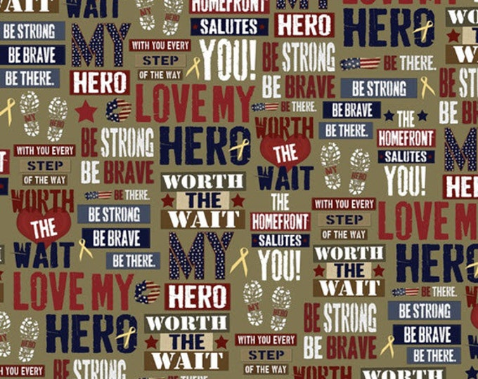 One Yard Be Strong, Be Brave - Phrases Set in Army Green - Cotton Quilt Fabric - Homefront Girl - Quilting Treasures - 24081-G (W3162)