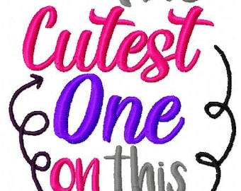 Embroidery Design: I'm the Cutest One on this Vacation Instant Download 5x7, 6x10