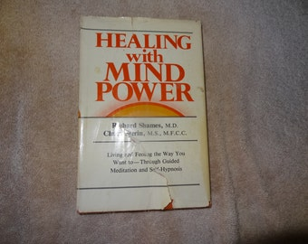 Healing With Mind Power by R. Shames - Meditation and Self Hypnosis