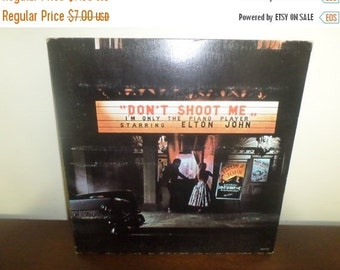 Save 30% Today Vintage 1973 LP Record Elton John Don't Shoot Me I'm Only The Piano Player Very Good Condition 4096