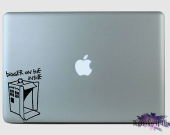 Doctor Who's Box is Bigger On The Inside - Inspired - Fandom - Laptop - Car Window - Vinyl - Decal - Sticker