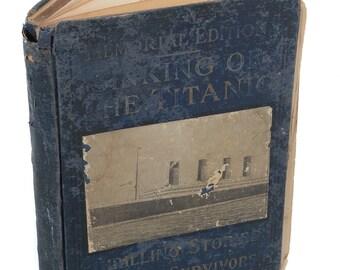 Sinking of the Titanic 1912 Memorial Edition w/Original Photos