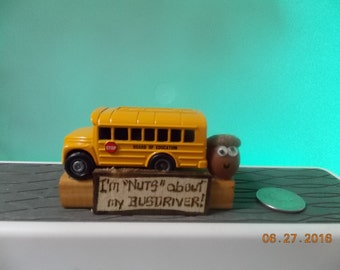 "I'm ""NUTS"" about my Busdriver - What are you ""Nuts"" about?"