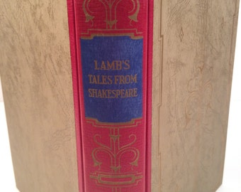 Lamb's Tales From Shakespeare by Charles and Mary Lamb, Illustrated by Louis Rhead, Books Inc, First Thus Publication.