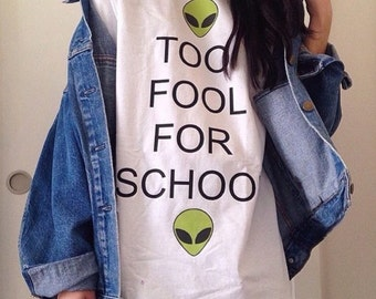 Too Fool For School - Aliens Heads - White TEE - UNISEX - All Sizes - Digital Priting