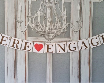 Engaged Banners WE'RE ENGAGED Signs Rustic Wedding Signs Engagement Photo Shoot