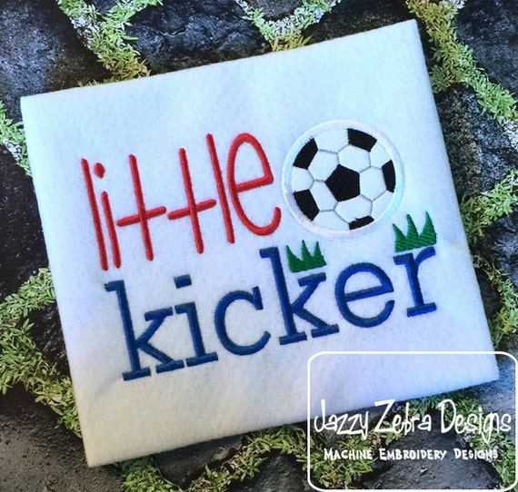 Little Kicker Appliqué Soccer Saying appliqué Embroidery Design - soccer applique design