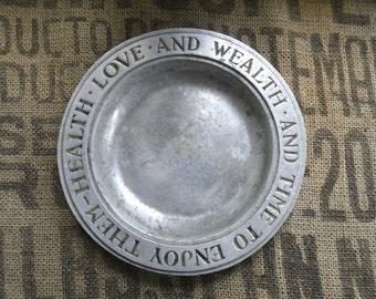 Wealth-Health-Love Wilton Columbia RWP Pewter plate
