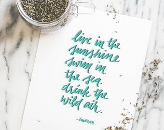 Live in the sunshine - Print 8x10 | 9x12 | Cute Office Decor | Inspiration | Artist Gifts | Typography Print | Typography Wall Art