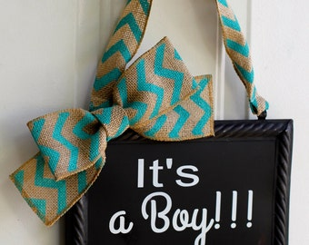 It's A Boy Sign Hanging Painted  or Plain Chalkboard Blue Chevron Burlap Decoration