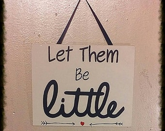 Let them be little wall decor