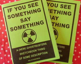 If You See Something Say Something - Ghostbusters sketchbook zine comic