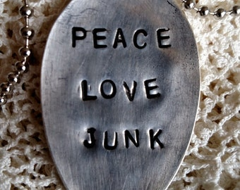 """Hand stamped  spoon necklace """"Peace Love Junk"""""""