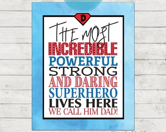 Father's Day Art Print - Superhero Art - Wall Decor - Bedroom Art - Father's Day Gift - Gift for Dad!