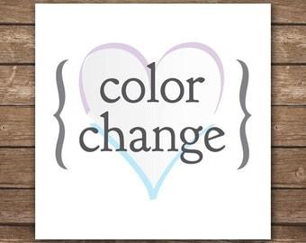 Color Change - Customize Color Scheme on Existing Design