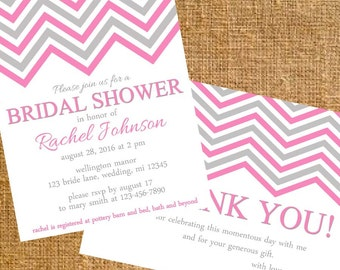 Customized Chevron Bridal Shower Invite and Thank You- Digital File