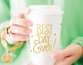 Best Day Ever! Coffee Cup (Set of 10)