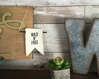 Wild n' Free Banner Wall Hanging - Two sizes available