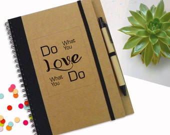 Customed Love Notebook , Do What You Love, Love What You Do, To Do List Notebook, Personal Gift, Spiral Quote Notebook,Personal Notepad